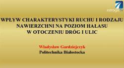 Hałas w otoczeniu dróg i ulic cz. I