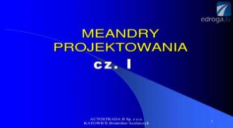 Meandry projektowania cz. I