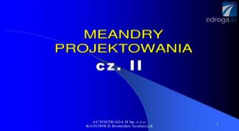 Meandry projektowania cz. II