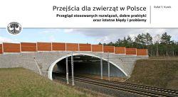 Przejścia dla zwierząt w Polsce cz. I